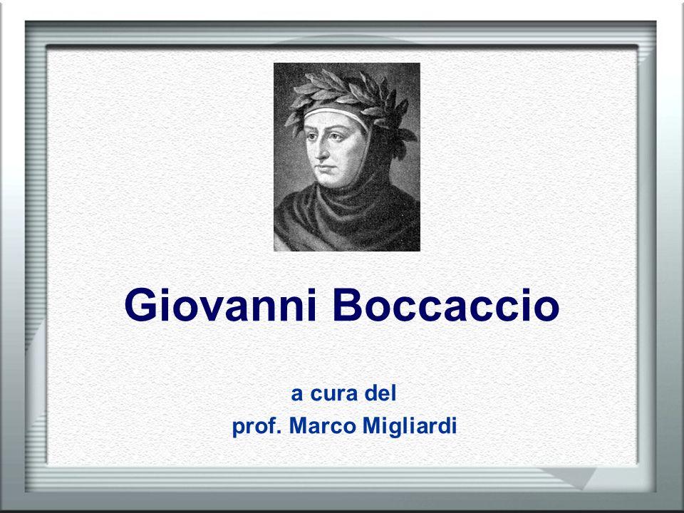 Giovanni Boccaccio a cura del prof. Marco Migliardi