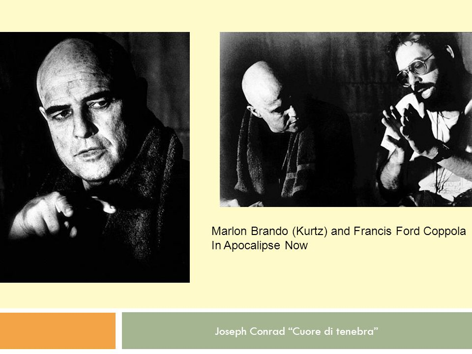 Joseph Conrad Cuore di tenebra Marlon Brando (Kurtz) and Francis Ford Coppola In Apocalipse Now