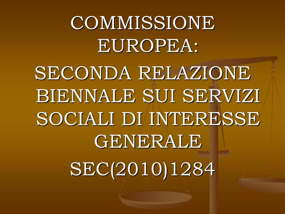 COMMISSIONE EUROPEA: SECONDA RELAZIONE BIENNALE SUI SERVIZI SOCIALI DI INTERESSE GENERALE SEC(2010)1284