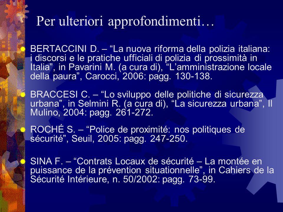 Per ulteriori approfondimenti… BERTACCINI D.