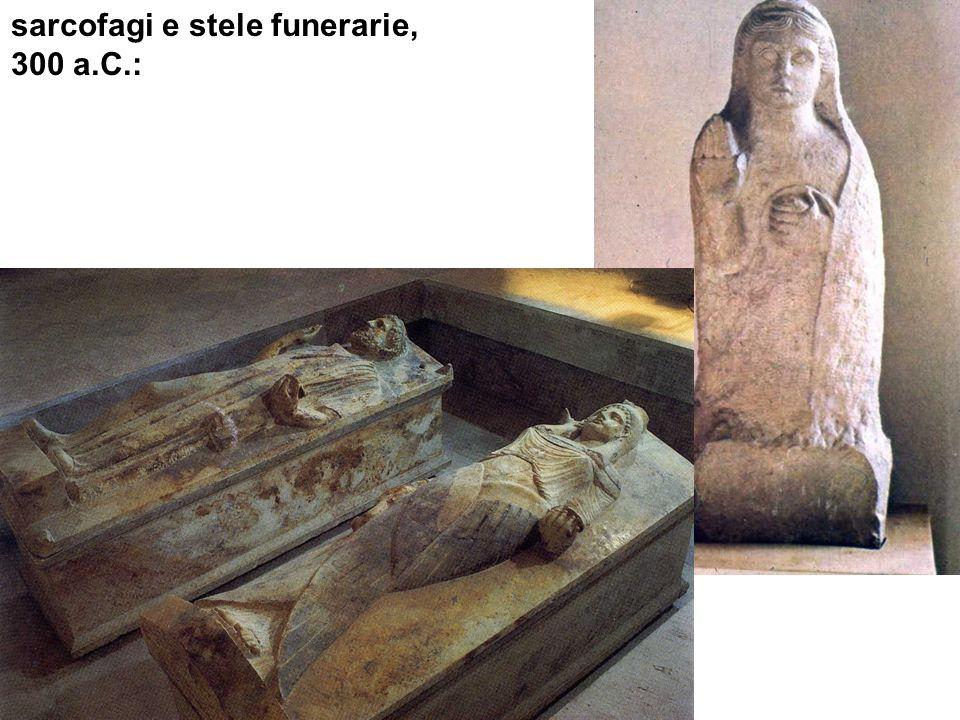 sarcofagi e stele funerarie, 300 a.C.: