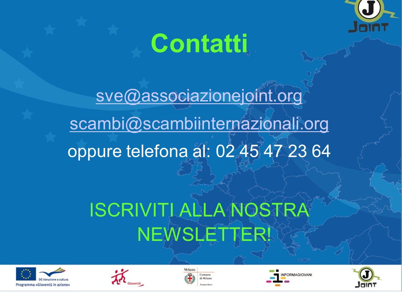 Contatti sve@associazionejoint.org scambi@scambiinternazionali.org oppure telefona al: 02 45 47 23 64 ISCRIVITI ALLA NOSTRA NEWSLETTER!