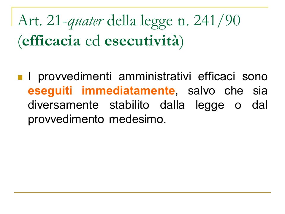 Art. 21-quater della legge n.