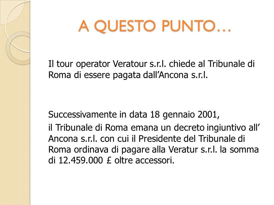 A QUESTO PUNTO… Il tour operator Veratour s.r.l.