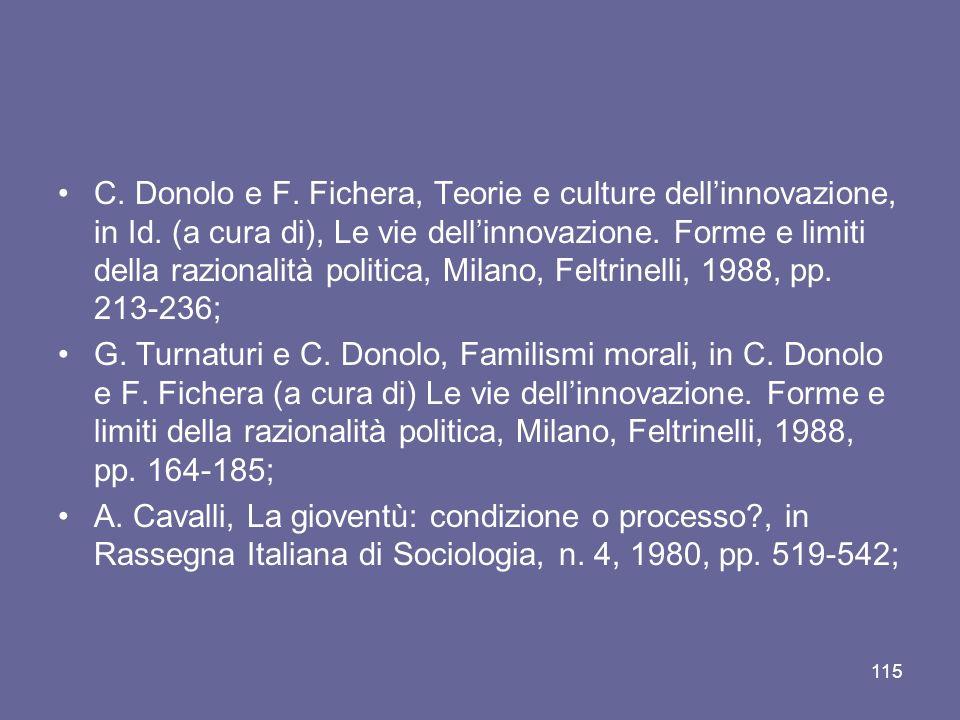 C.Donolo e F. Fichera, Teorie e culture dellinnovazione, in Id.