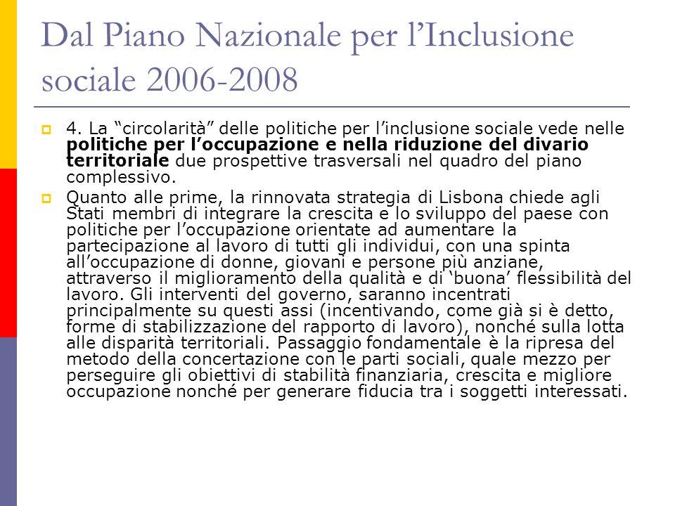 Dal Piano Nazionale per lInclusione sociale 2006-2008 4.