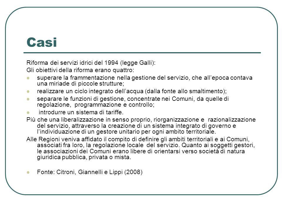 Casi Riforma dei servizi idrici del 1994 (legge Galli): Gli obiettivi della riforma erano quattro: superare la frammentazione nella gestione del servi