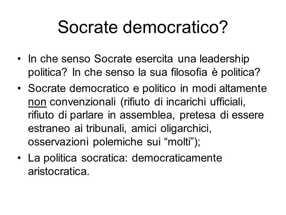 Socrate democratico.In che senso Socrate esercita una leadership politica.