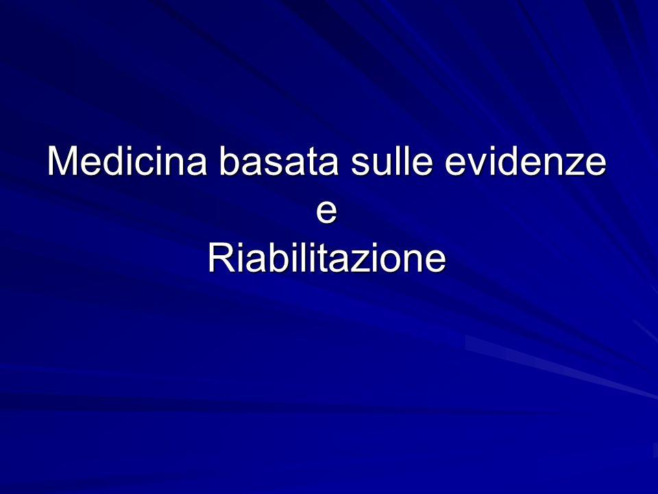 Medicina basata sulle evidenze e Riabilitazione