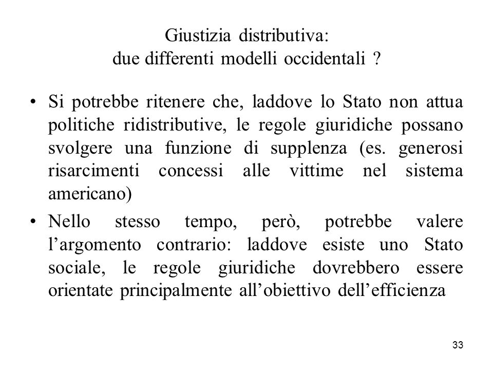 33 Giustizia distributiva: due differenti modelli occidentali .
