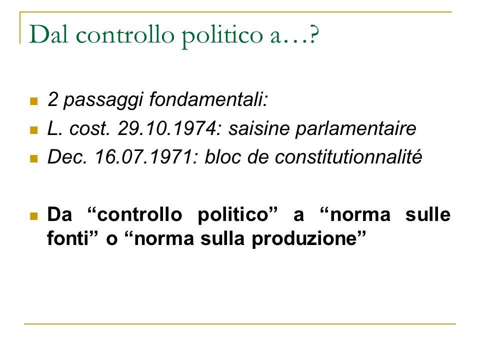 Dal controllo politico a….2 passaggi fondamentali: L.