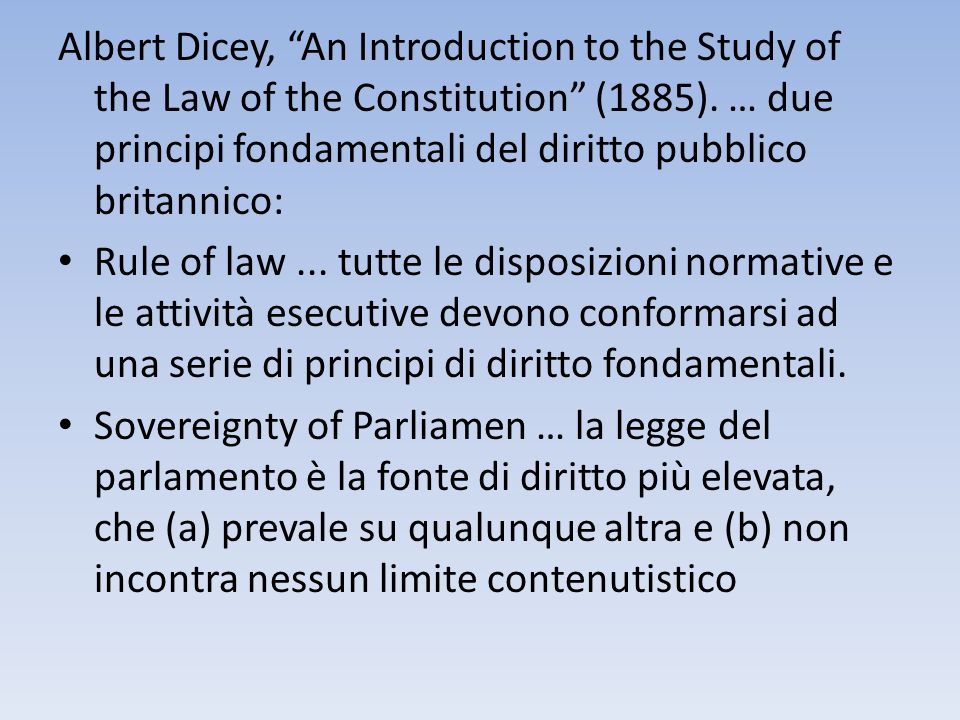 Albert Dicey, An Introduction to the Study of the Law of the Constitution (1885).