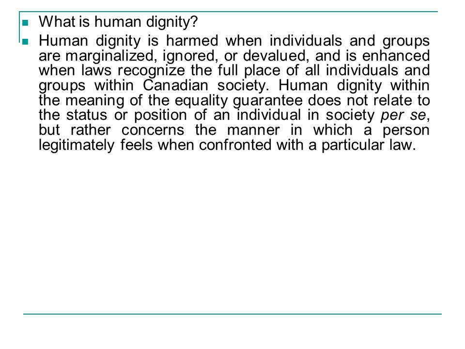 Sudafrica: Government of the Republic of South Africa and Others v Grootboom (2000, in relazione al diritto allabitazione) The Constitution declares the founding values of our society to be (h)uman dignity, the achievement of equality and the advancement of human rights and freedoms .