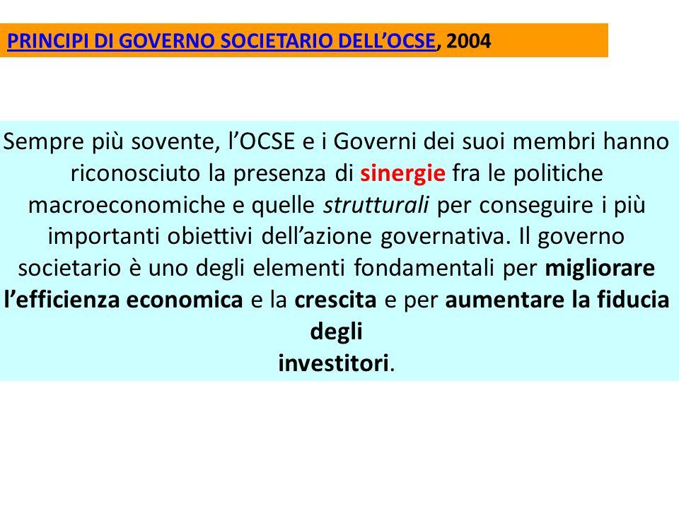 Sempre più sovente, lOCSE e i Governi dei suoi membri hanno riconosciuto la presenza di sinergie fra le politiche macroeconomiche e quelle strutturali per conseguire i più importanti obiettivi dellazione governativa.