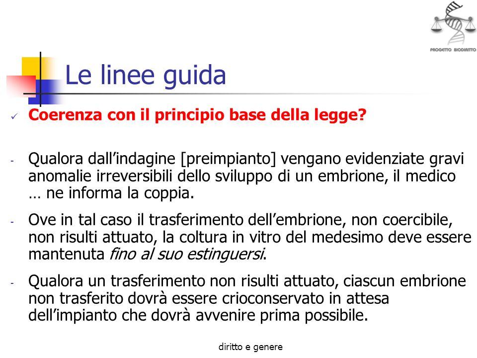 diritto e genere Le linee guida Coerenza con il principio base della legge.