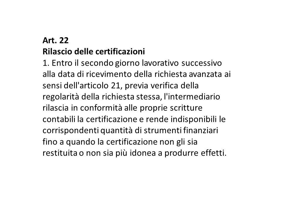 Art.22 Rilascio delle certificazioni 1.