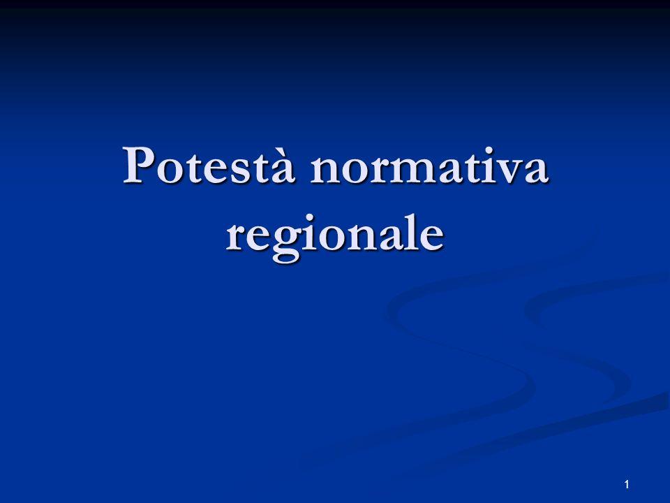 1 Potestà normativa regionale