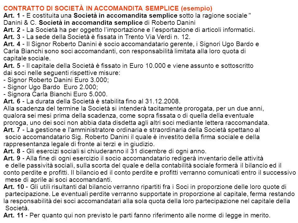 CONTRATTO DI SOCIETÀ IN ACCOMANDITA SEMPLICE (esempio) Art.
