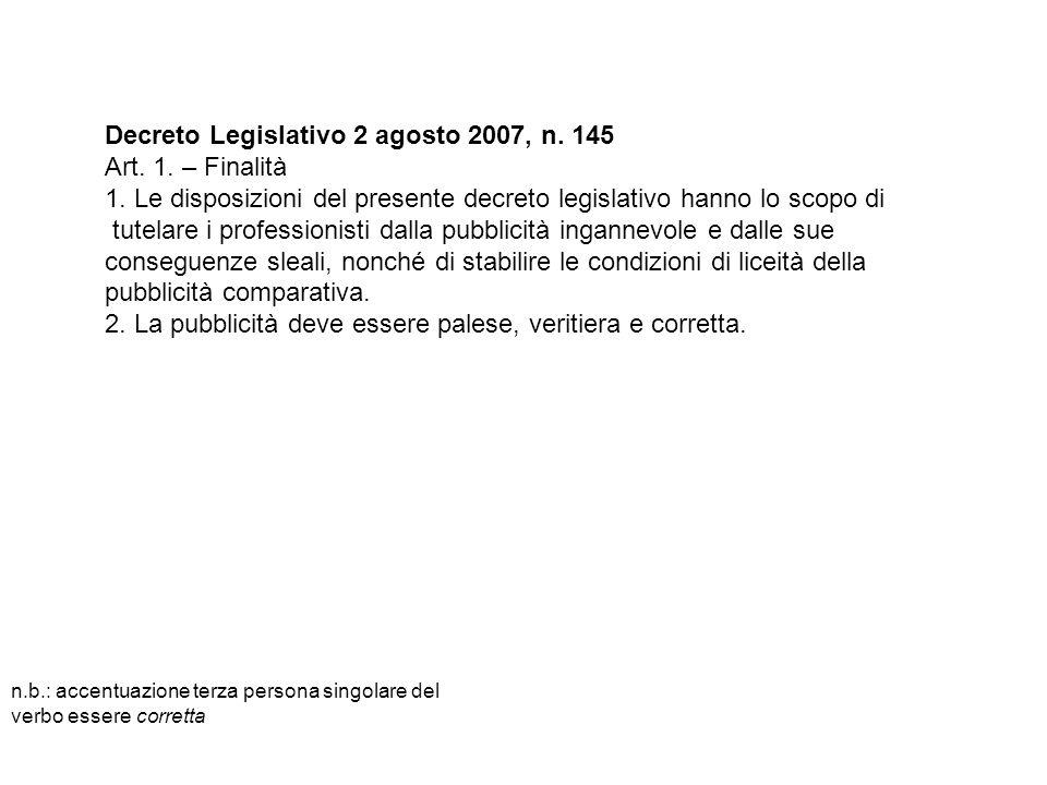 Decreto Legislativo 2 agosto 2007, n. 145 Art. 1.
