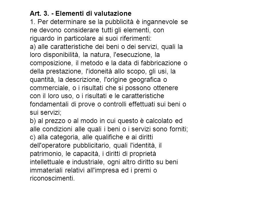 Art. 3. - Elementi di valutazione 1.