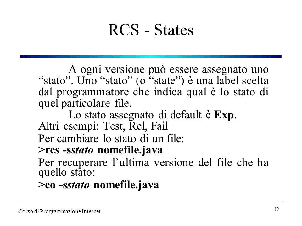 RCS - States A ogni versione può essere assegnato uno stato.
