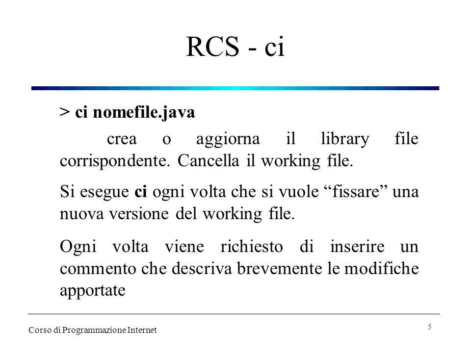 RCS - ci > ci nomefile.java crea o aggiorna il library file corrispondente.