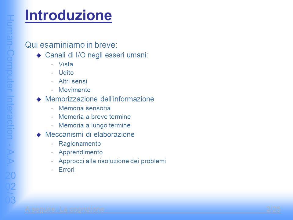 Human-Computer Interaction - A.A.2002/03 Fine Presentazione Riferimenti A.