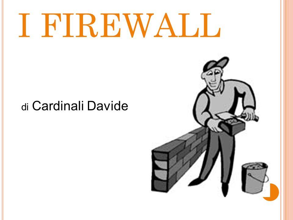 I FIREWALL di Cardinali Davide