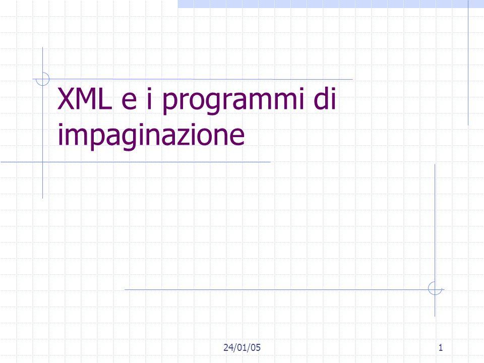 24/01/051 XML e i programmi di impaginazione