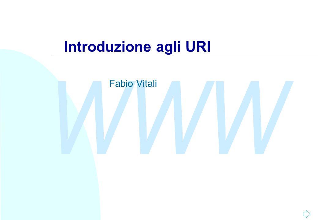 WWW A seguire: Caratteri ammessi negli URI (1)12/29 La sintassi degli URI Un URI è diviso in due parti: u uri = schema : parte-specifica Lo schema di naming (in pratica, il protocollo) é identificato da una stringa arbitraria (ma registrata) usata come prefisso.