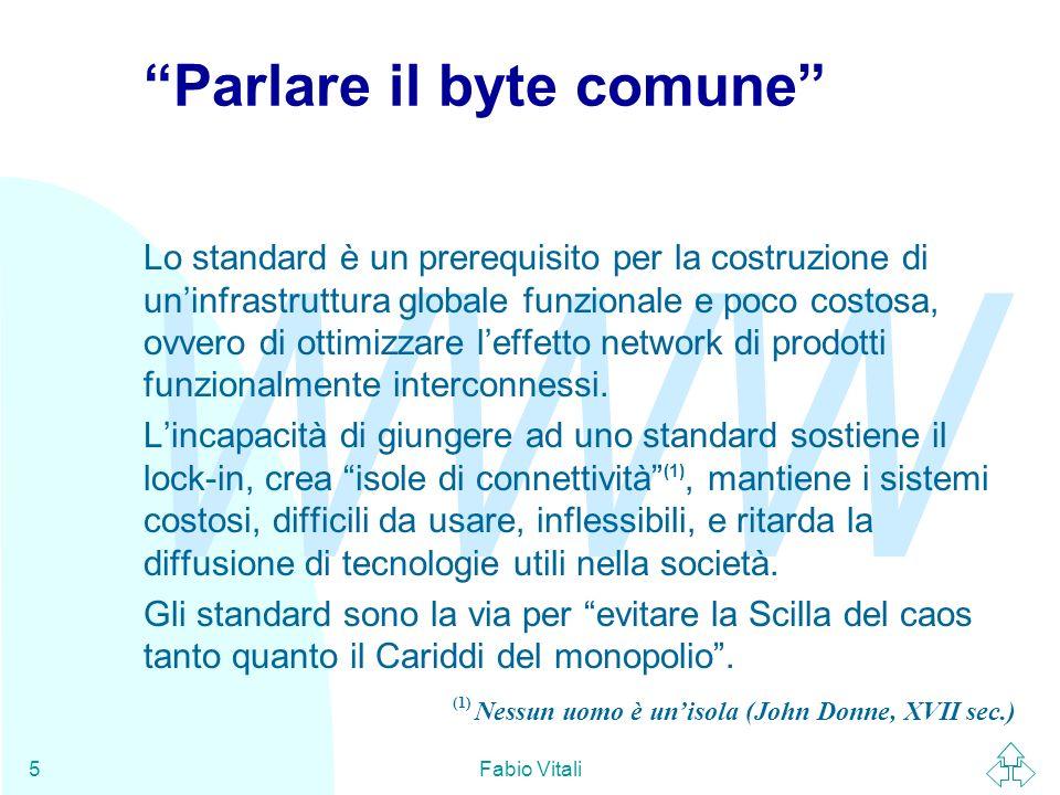 WWW Fabio Vitali36 IETF - Il processo di standardizzazione (1) Il processo di standardizzazione tipicamente si compone di queste fasi: u Il direttore di area raccomanda un working group, affinché la sua specifica entri nello standard track.