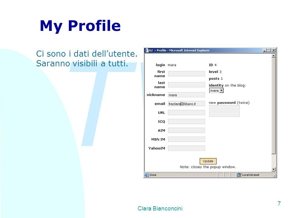 TW Clara Bianconcini 7 My Profile Ci sono i dati dellutente. Saranno visibili a tutti.