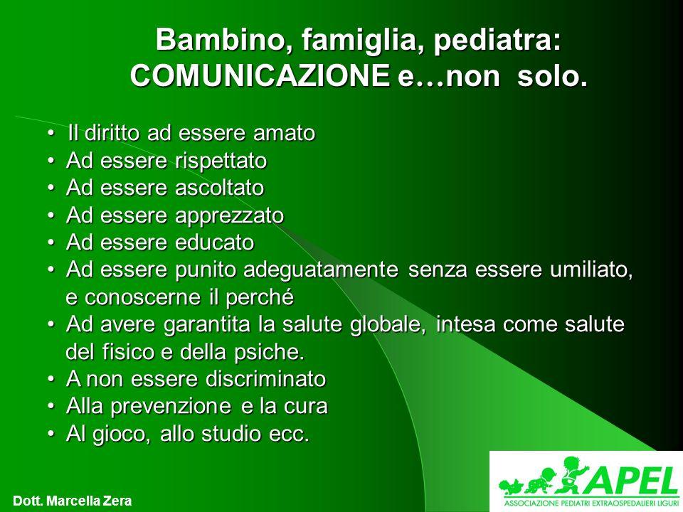 Bambino, famiglia, pediatra: COMUNICAZIONE e … non solo.