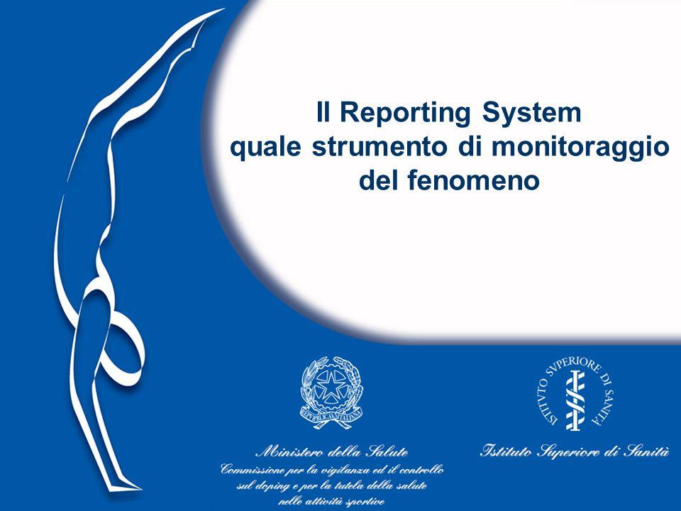 30 Il Reporting System quale strumento di monitoraggio del fenomeno