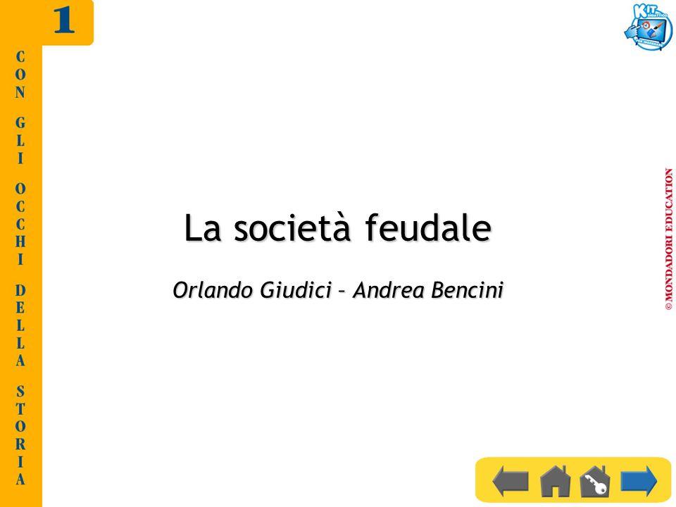 La società feudale Orlando Giudici – Andrea Bencini