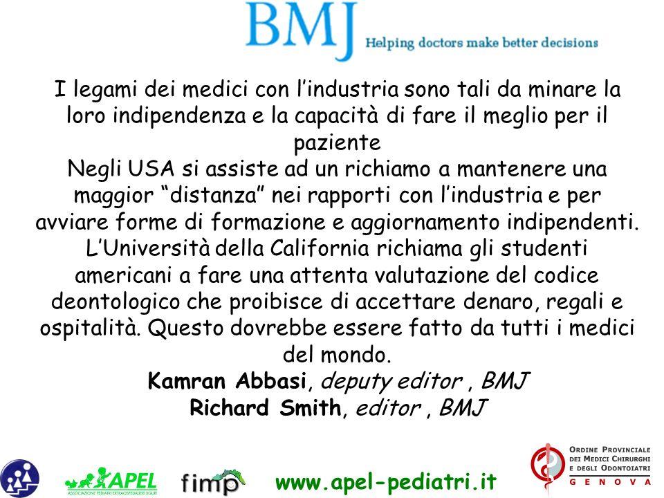 www.apel-pediatri.it I legami dei medici con lindustria sono tali da minare la loro indipendenza e la capacità di fare il meglio per il paziente Negli