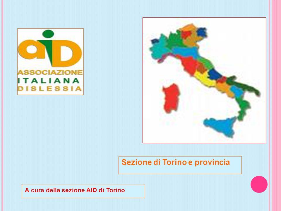 Sezione di Torino e provincia A cura della sezione AID di Torino