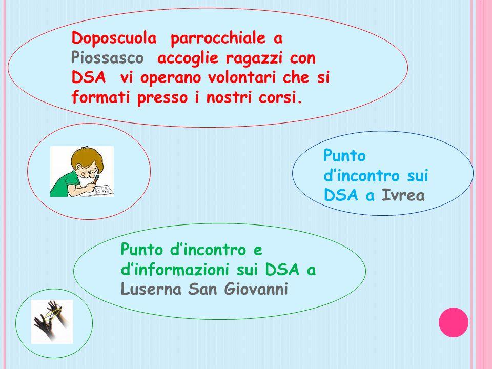 Doposcuola parrocchiale a Piossasco accoglie ragazzi con DSA vi operano volontari che si formati presso i nostri corsi. Punto dincontro e dinformazion