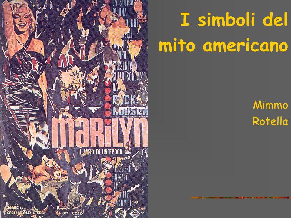 I simboli del mito americano Andy Warhol Marilyn, 1964 Serigrafia