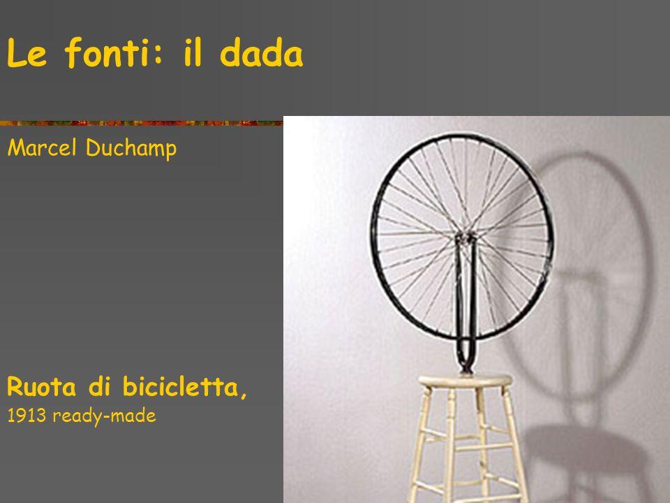 Le fonti: il dada Marcel Duchamp Ruota di bicicletta, 1913 ready-made