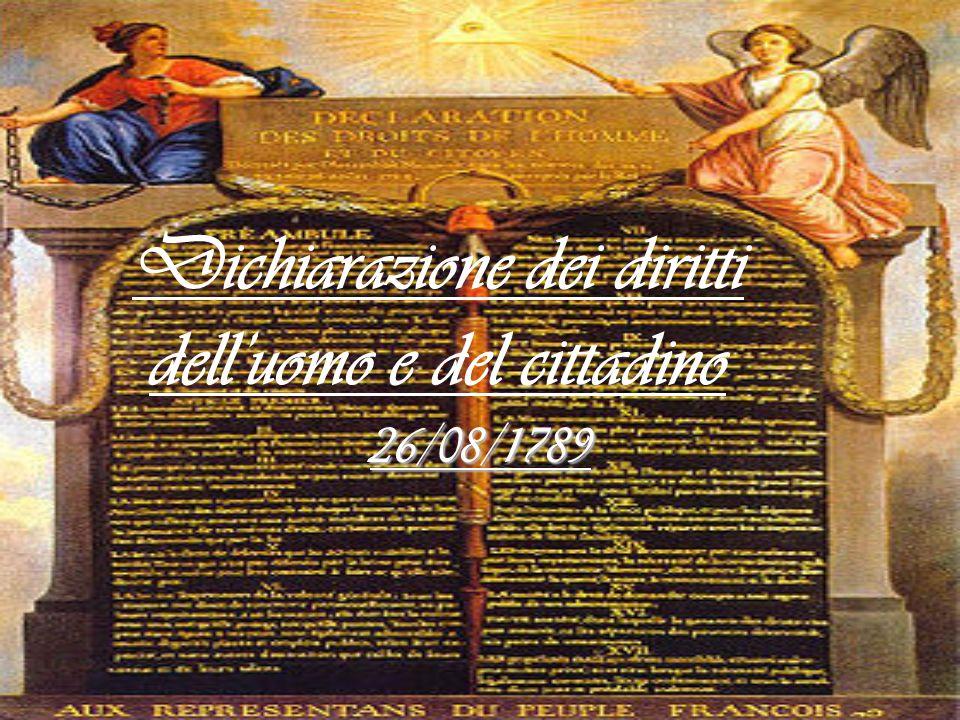 Dichiarazione dei diritti delluomo e del cittadino 26/08/1789