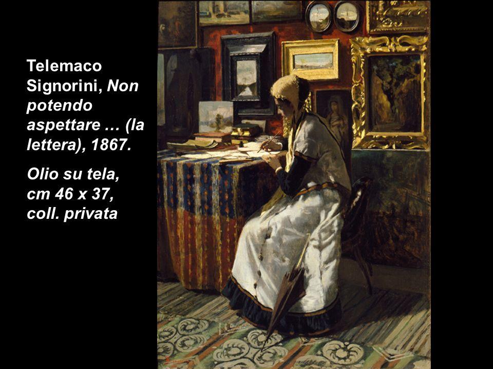 Telemaco Signorini, Non potendo aspettare … (la lettera), 1867. Olio su tela, cm 46 x 37, coll. privata