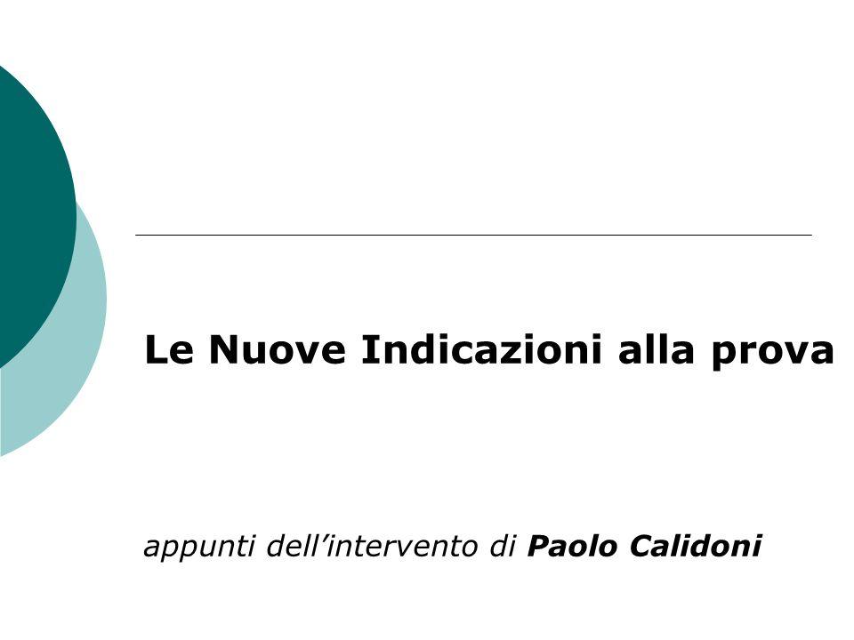Le Nuove Indicazioni alla prova appunti dellintervento di Paolo Calidoni