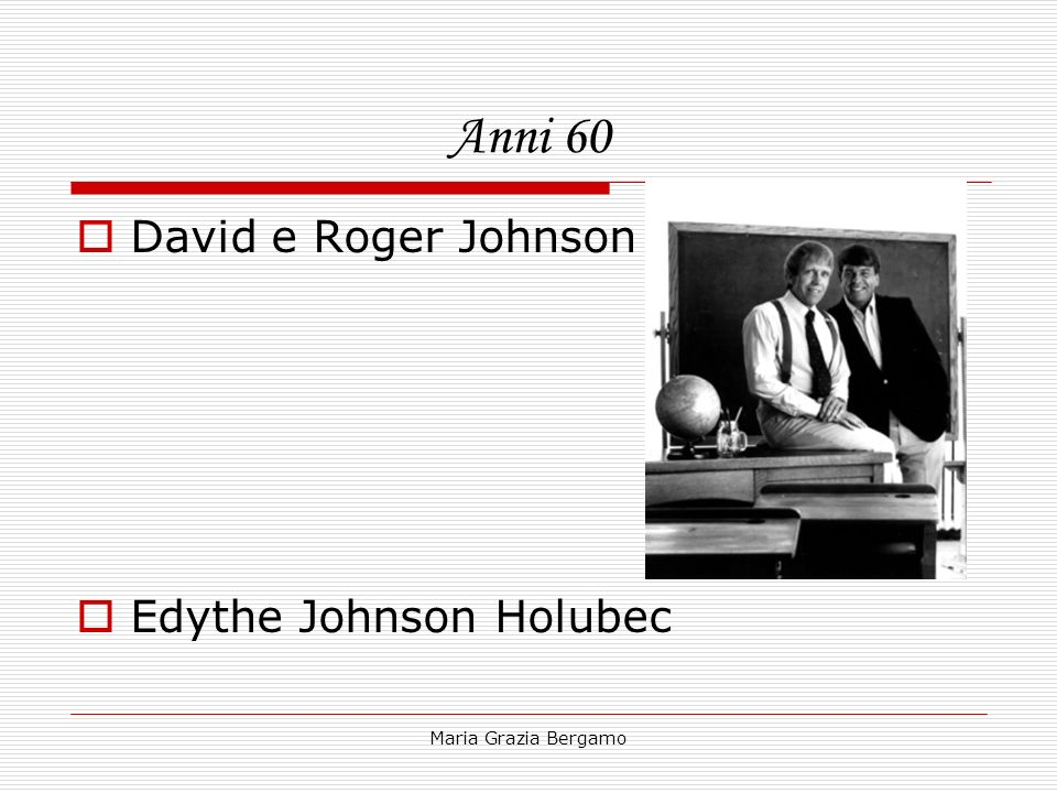 Maria Grazia Bergamo Anni 60 David e Roger Johnson Edythe Johnson Holubec