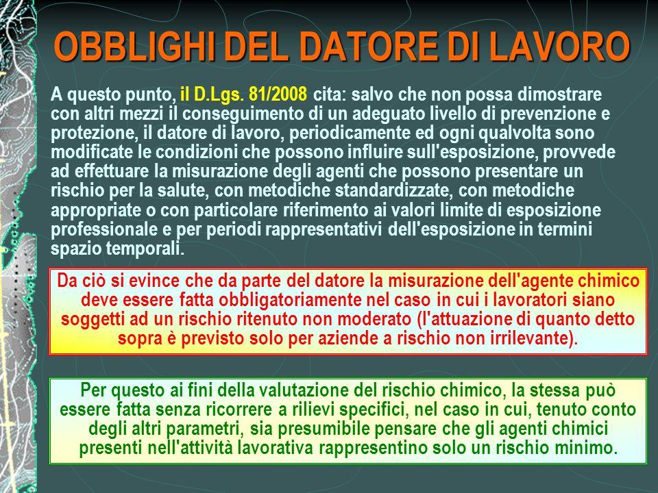 OBBLIGHI DEL DATORE DI LAVORO A questo punto, il D.Lgs.