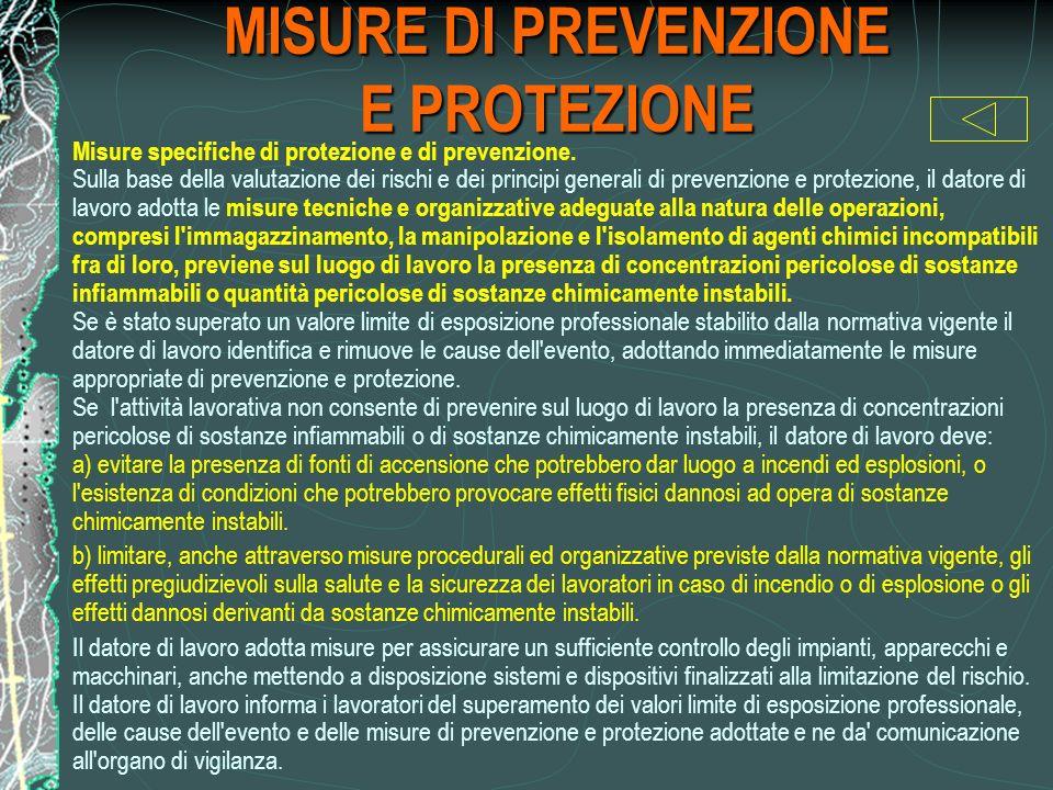 MISURE DI PREVENZIONE E PROTEZIONE Misure specifiche di protezione e di prevenzione.