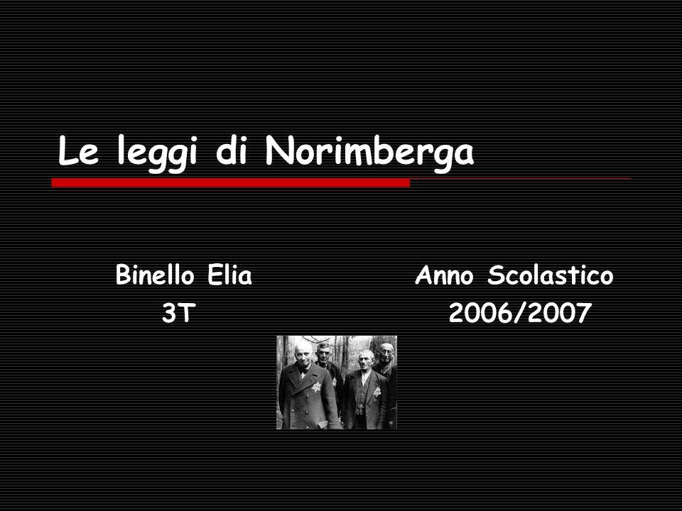 Le leggi di Norimberga Binello Elia Anno Scolastico 3T 2006/2007