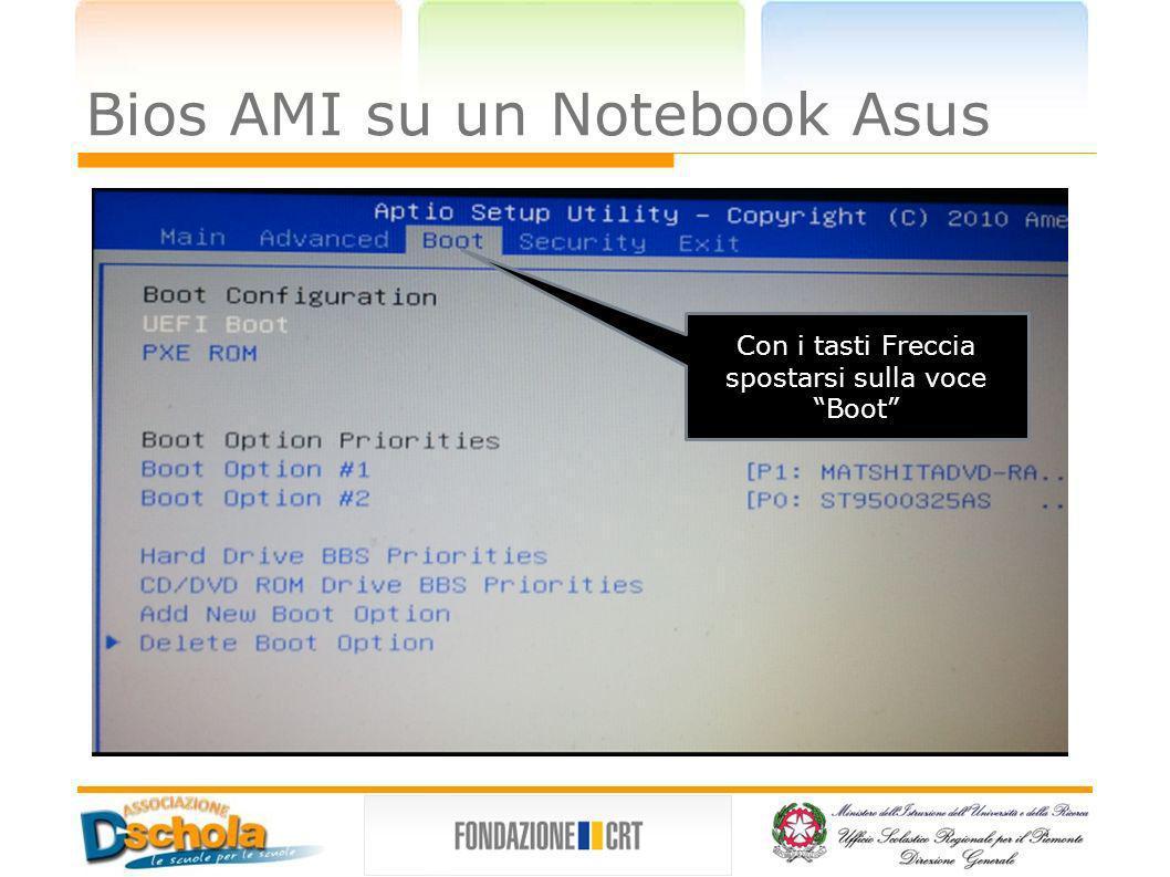 Bios AMI su un Notebook Asus Con i tasti Freccia spostarsi sulla voce Boot