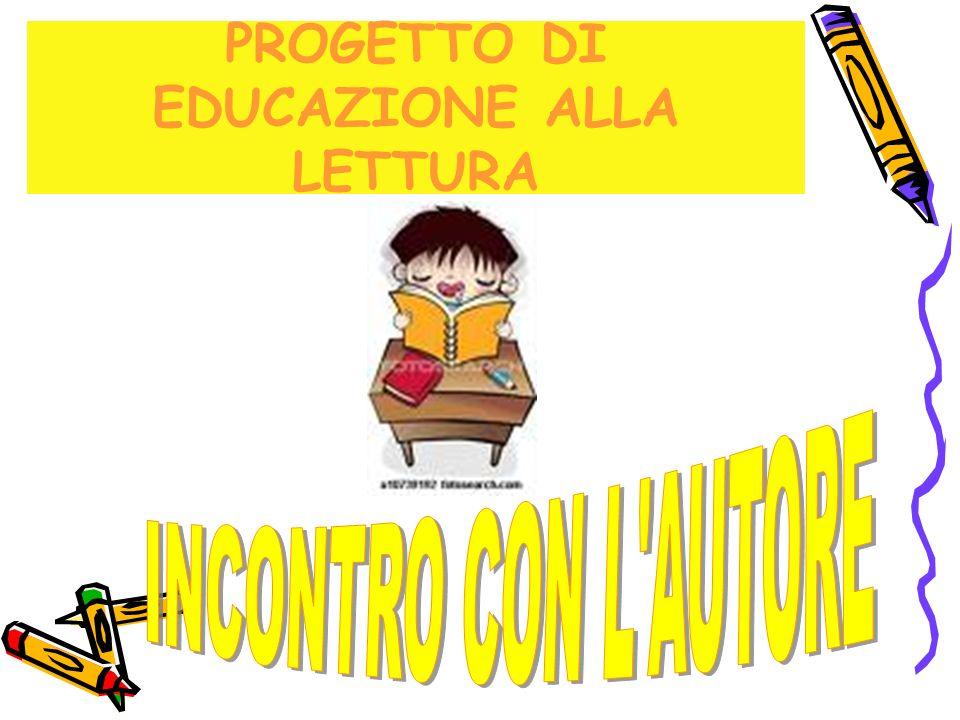 PROGETTO DI EDUCAZIONE ALLA LETTURA