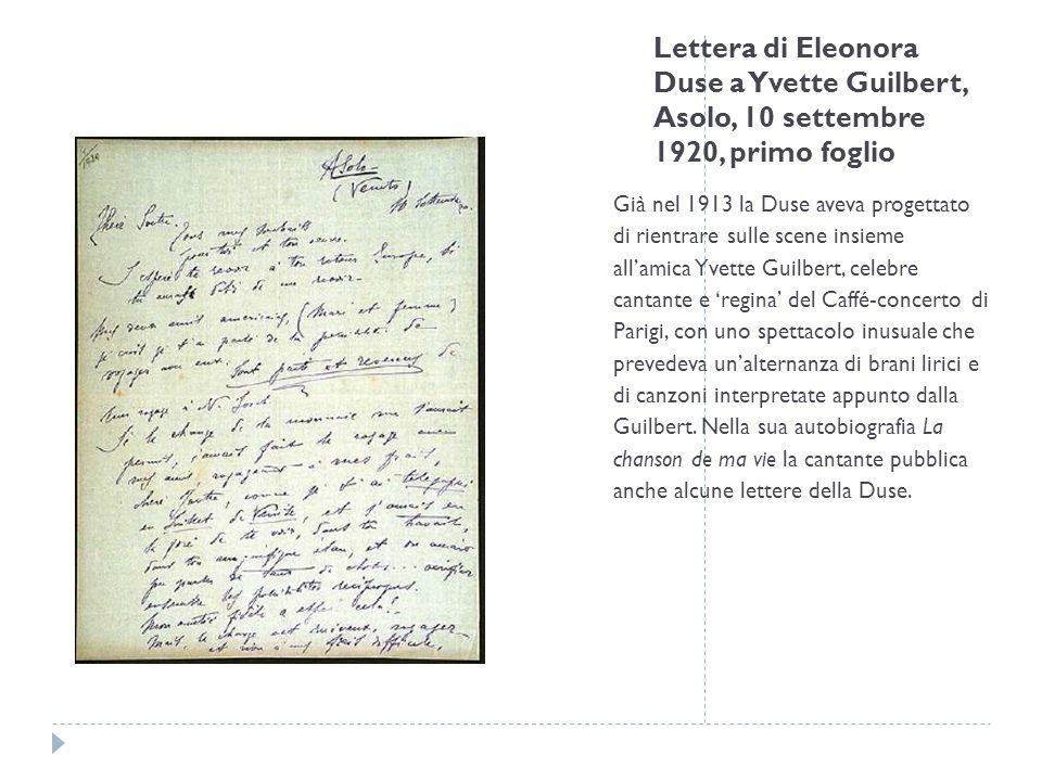 Lettera di Eleonora Duse a Yvette Guilbert, Asolo, 10 settembre 1920, primo foglio Già nel 1913 la Duse aveva progettato di rientrare sulle scene insi